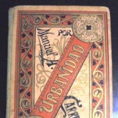 Libros antiguos: + COMPENDIO DEL MANUAL DE URBANIDAD MANUEL ANTONIO CARREÑO 1898 FAUSTINO PALUZIE Y BUENAS MANERAS. Lote 221974443