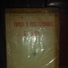 Libros antiguos: MARIANO BENLLIURE.TIPOS Y COSTUMBRES DE HOY.1926.EDITORIAL ATLANTIDA. Lote 222293540