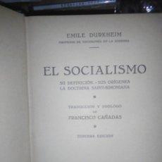 Libros antiguos: EMILE DURKHEIM.EL SOCIALISMO(SU DEFINICIÓN .SUS ORÍGENES).1934.EDITORIAL APOLO. Lote 222717052