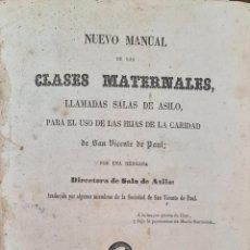 Libros antiguos: NUEVO MANUAL DE LAS CLASES MATERNALES. VICENTE DE PAUL. IMP. TEJADO. 1858.. Lote 225088110