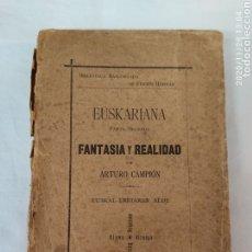 Libros antiguos: FANTASÍA Y REALIDAD DE ARTURO CHAMPION 1897. Lote 227555775