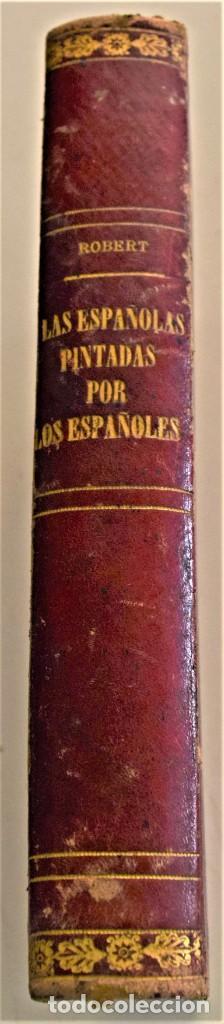 LAS ESPAÑOLAS PINTADAS POR LOS ESPAÑOLES - ROBERTO ROBERT - DOS TOMOS EN UNO COMPLETA - MADRID 1871 (Libros Antiguos, Raros y Curiosos - Pensamiento - Sociología)