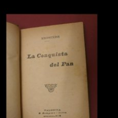 Livros antigos: LA CONQUISTA DEL PAN. KROPOTKINE. Lote 231353950
