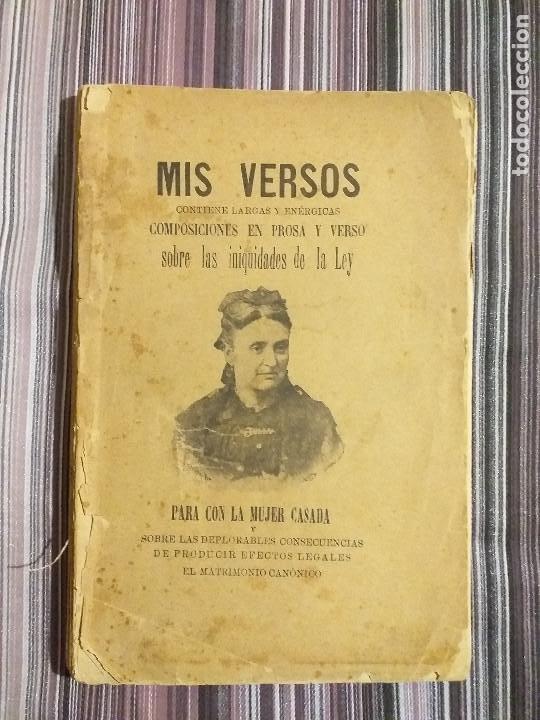 1894 JULIA CODORNIU MIS VERSOS INIQUIDADES DE LA LEY PARA CON LA MUJER CASADA FEMINISMO S. XIX (Libros Antiguos, Raros y Curiosos - Pensamiento - Sociología)