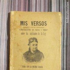 Libros antiguos: 1894 JULIA CODORNIU MIS VERSOS INIQUIDADES DE LA LEY PARA CON LA MUJER CASADA FEMINISMO S. XIX. Lote 232066215