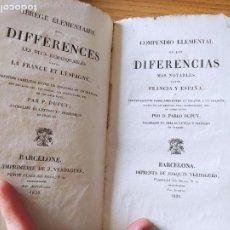 Livros antigos: COMPENDIO ELEMENTAL DE LAS DIFERENCIAS MAS NOTABLES ENTRE FRANCIA Y ESPAÑA, 1829 BILINGÜE, RARO. Lote 232800230