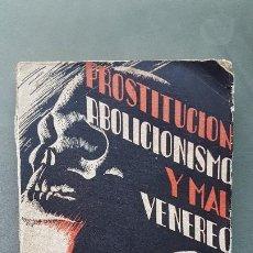 Libros antiguos: PROSTITUCIÓN, ABOLICIONISMO Y MAL VENÉREO. LUIS HUERTA. IMPRENTA COSTA. BARCELONA. 1933. Lote 233384390
