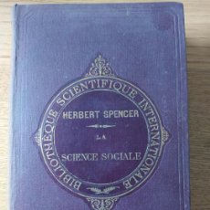 Libros antiguos: HERBERT SPENCER, SCIENCE SOCIALE. ED. GERMER BAILLIERE, PARIS, 1875. Lote 233688645