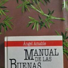 Libros antiguos: MANUAL DE LAS BUENAS MANERAS - ÁNGEL AMABLE. CÍRCULO DE LECTORES. Lote 234131085