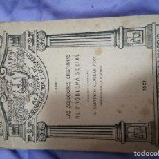 Livros antigos: LAS SOLUCIONE CRISTIANAS AL PROBLEMA SOCIAL -D. SANTIAGO GUALLAR POZA. Lote 239930315