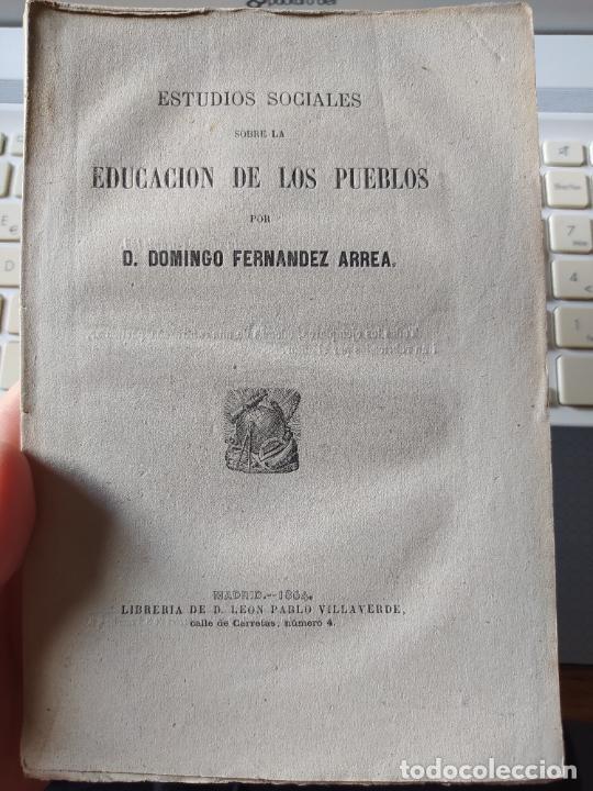 ESTUDIOS SOCIALES SOBRE LA EDUCACIÓN DE LOS PUEBLOS. DOMINGO FERNANDEZ, ED. LEON PABLO, 1864 (Libros Antiguos, Raros y Curiosos - Pensamiento - Sociología)