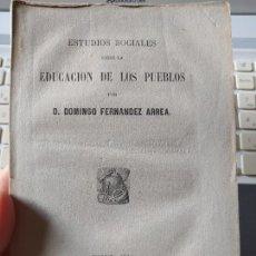 Libros antiguos: ESTUDIOS SOCIALES SOBRE LA EDUCACIÓN DE LOS PUEBLOS. DOMINGO FERNANDEZ, ED. LEON PABLO, 1864. Lote 241633600
