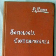 Libros antiguos: SOCIOLOGÍA CONTEMPORÁNEA - MANUALES SOLER Nº 46 - ADOLFO POSADA - VER ÍNDICE. Lote 246216950