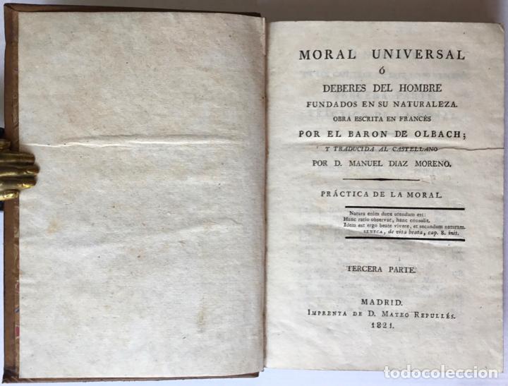 Libros antiguos: MORAL UNIVERSAL Ó DEBERES DEL HOMBRE FUNDADOS EN SU NATURALEZA. - HOLBACH, Paul Henri Dietrich, baró - Foto 9 - 123201064