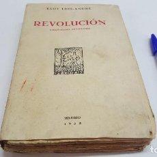 Libros antiguos: REVOLUCIÓN. ESPAÑOLISMO, PRASOLOGIO DE ELOY LUIS ANDRÉ (MADRID 1933). Lote 257292605