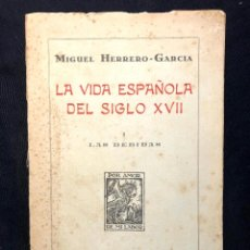Libros antiguos: LA VIDA ESPAÑOLA DEL SIGLO XVII. I. LAS BEBIDAS. HERRERO-GARCÍA. 1933.. Lote 260268425