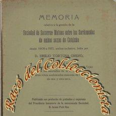 Libros antiguos: MEMORIA DE LA SOCIEDAD DE SOCORROS MUTUOS ENTRE LOS SORDOMUDOS DE CATALUÑA, EMILIO TORTOSA,1909-1913. Lote 261944630