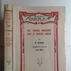 Libros antiguos: LOS TÓPICOS MODERNOS ANTE EL SENTIDO COMÚN 1933 P. CROIZIER 1ª EDICIÓN RAZÓN Y FÉ. Lote 262041080