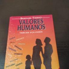Libros antiguos: VALORES HUMANOS BERNABÉ TIERNO. Lote 262370255