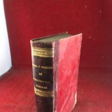 Libros antiguos: TEORÍA Y PRÁCTICA DE LA REDACCIÓN DE INSTRUMENTOS PÚBLICOS. Lote 262705005