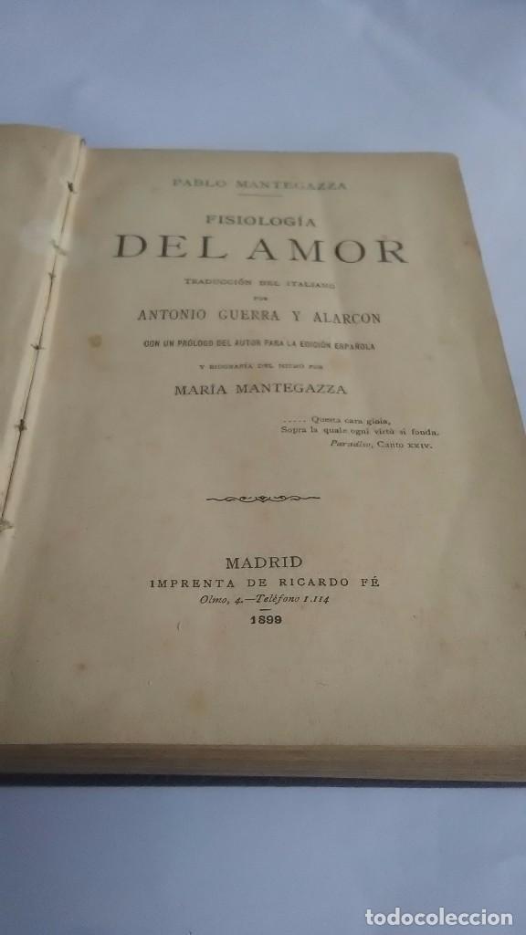 Libros antiguos: Fisiología del amor. Pablo Mantegazza. Madrid. Imprenta de Ricardo Fé. 1899 - Foto 2 - 264784304