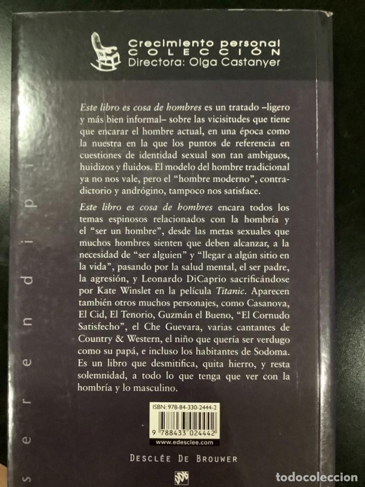 Libros antiguos: Este libro es cosa de hombres. Guía psicológica para el hombre de hoy. Rafa Euber. Desclé de Brouwer - Foto 5 - 269753108