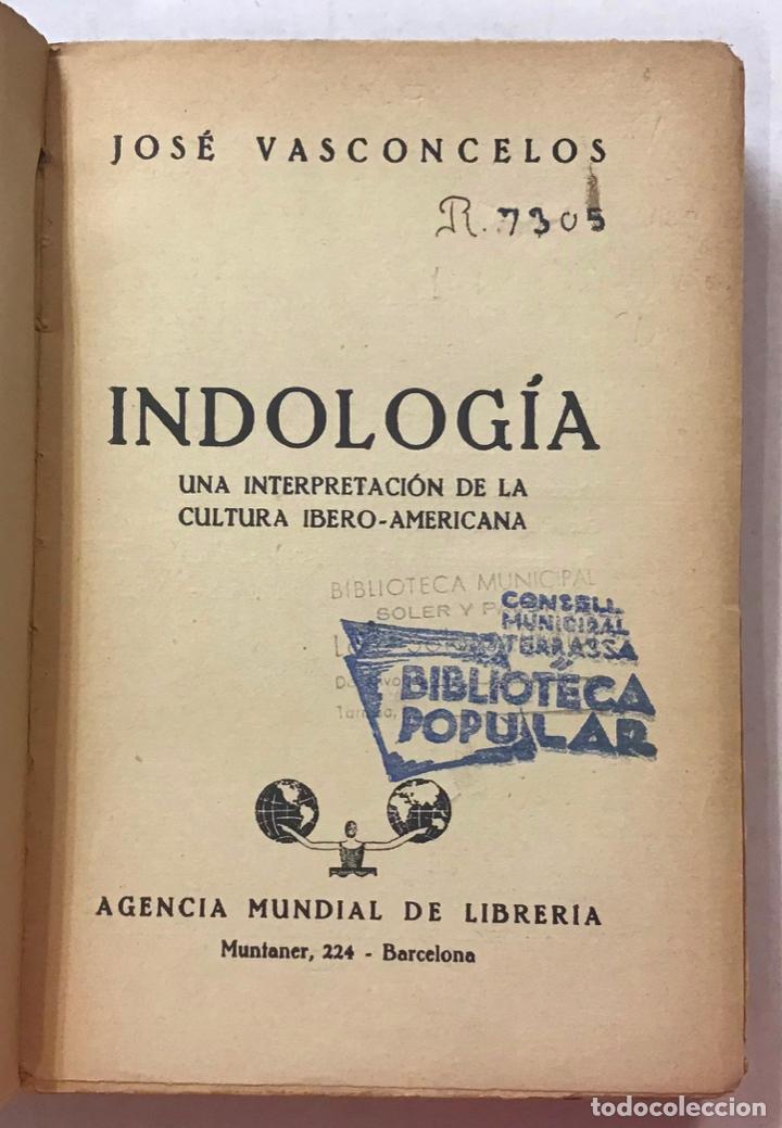 Libros antiguos: INDOLOGÍA. Una interpretación de la cultura ibero-americana. - VASCONCELOS, José. - Foto 2 - 123256444
