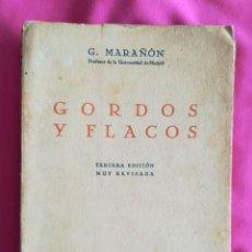 Libros antiguos: GORDOS Y FLACOS - 1936~3ª ED. - GREGORIO MARAÑÓN - ED. ESPASA CALPE - PJRB. Lote 271866983