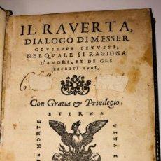 Libros antiguos: POST INCUNABLE - AÑO 1549 - IL RAVERTA, DIALOGO DE MESSER GIUSEPPE BETUSSI - VENECIA POR GG FERRARI. Lote 275170753