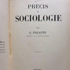 Libros antiguos: PRÉCIS DE SOCIOLOGIE. PAR G. PALANTE, FÉLIX ALCAN, 1901. 1.ª EDICION. Lote 276480818