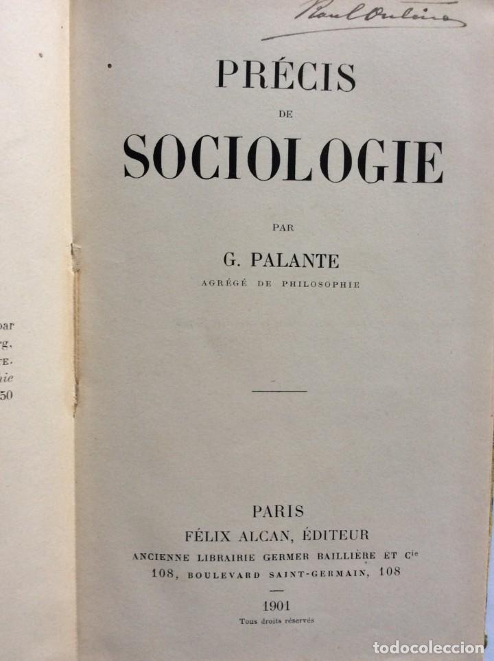 PRÉCIS DE SOCIOLOGIE. PAR G. PALANTE, FÉLIX ALCAN, 1901. 1.ª EDICION (Libros Antiguos, Raros y Curiosos - Pensamiento - Sociología)