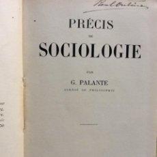Libros antiguos: PRÉCIS DE SOCIOLOGIE. PAR G. PALANTE, FÉLIX ALCAN, 1901. 1.ª EDICION. Lote 285439908