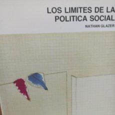 Libros antiguos: NATHAN GLAZER. LOS LÍMITES DE LA POLÍTICA SOCIAL.. Lote 285653358