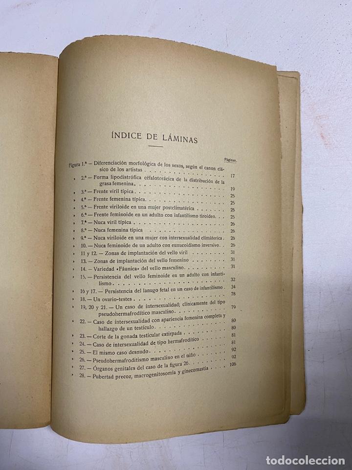 Libros antiguos: LOS ESTADOS INTERSEXUALES EN LA ESPECIE HUMANA. G. MARAÑON. JAVIER MORATA EDITOR. MADRID,1929. - Foto 6 - 288598953