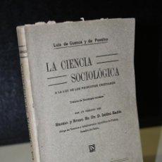 Libros antiguos: LA CIENCIA SOCIOLÓGICA A LA LUZ DE LOS PRINCIPIOS CRISTIANOS. TRATADO DE SOCIOLOGÍA CRISTIANA.-. Lote 288969458