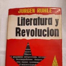 Libros antiguos: LITERATURA Y REVOLUCIÓN (JURGEN RUHLE). Lote 293237073