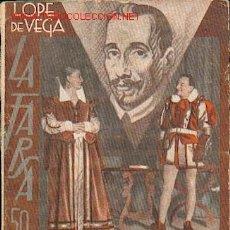 Libros antiguos: LOPE DE VEGA EL CABALLERO DE OLMEDO O LA GALA DE MEDINA. Lote 24225137
