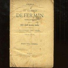 Libri antichi: EL GORRO DE FERMIN.JOSE MARIA POUS. ZARZUELA ESTRENADA EN EL TEATRO TIVOLI DE BARCELONA 1893. Lote 3141013