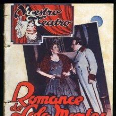 Libros antiguos: NUESTRO TEATRO AÑO II, Nº6-ROMANCE DE LOLA MONTE,1ª EDICION,1939,EDITORIAL ALAS. Lote 12862610
