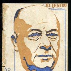 Libros antiguos: EL TEATRO MODERNO, JUAN JOSE LORENTE, LA FELICIDAD DE AYER, 15-2-1930 AÑO VI Nº 234. Lote 12862616