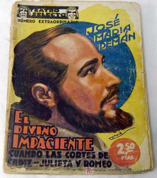 Teatro selecto el divino impaciente de jos mar comprar libros antiguos de teatro en - Divinos pucheros maria jose ...