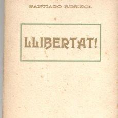 Libros antiguos: TEATRO LLIBERTAT SANTIAGO RUSIÑOL. Lote 10749606
