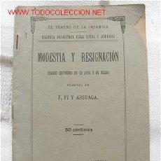 Libros antiguos: TEATRO MODESTIA Y RESIGNACIÓN. Lote 19586996