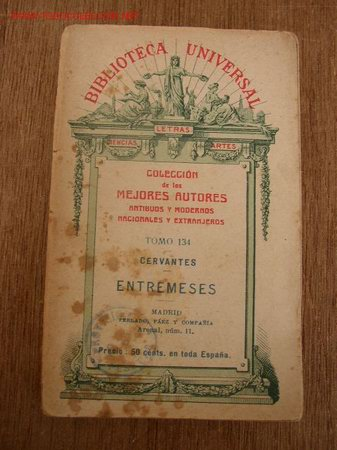 ENTREMESES-CERVANTES- BIBL. UNIVERSAL-COL. DE LOS MEJORES AUTORES ANTIGUOS Y MODERNOS, NACIONALES Y (Libros antiguos (hasta 1936), raros y curiosos - Literatura - Teatro)