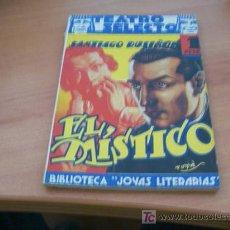 Libros antiguos: TEATRO SELECTO ( EL MISTICO ) SANTIAGO RUSIÑOL Nº 31. Lote 11156223