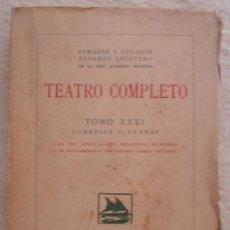 Libros antiguos: SERAFIN Y JOAQUN ALVAREZ QUINTERO - TEATRO COMPLETO - TOMO XXIX - COMEDIAS Y DRAMAS - MADRID.. Lote 23735963