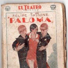 Libros antiguos: EL TEATRO MODERNO Nº 130 AÑO IV. PALOMA POR FELIPE SASSONE. ED. PRENSA MODERNA MADRID 1928. Lote 14341611