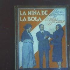 Libros antiguos: LA NIÑA DE LA BOLA, DE LEANDRO NAVARRO - LA FARSA Nº 210 - MADRID - 1931. Lote 26162043