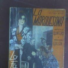 Libros antiguos: LA MARQUESONA, DE ANTONIO QUINTERO Y PASCUAL GUILLÉN - LA FARSA Nº 379 - MADRID - 1934. Lote 19078779