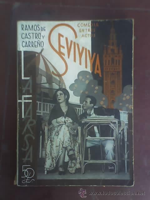 SEVIYIYA, DE RAMOS DE CASTRO Y CARREÑO - LA FARSA Nº 422 - MADRID - 1935 (Libros antiguos (hasta 1936), raros y curiosos - Literatura - Teatro)